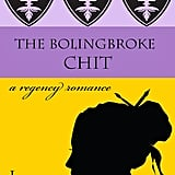 The Bolingbroke Chit by Lynn Messina