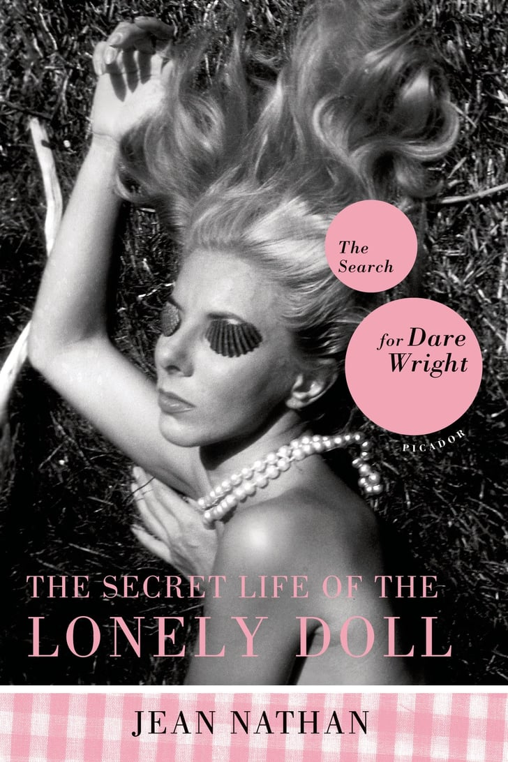 The Secret Life of the Lonely Doll by Jean Nathan | Books Made Into Movies List | POPSUGAR