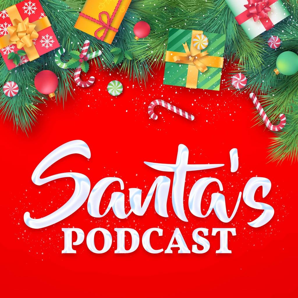 Santa's Podcast