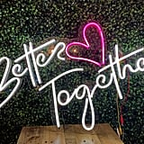 Better Together Neon Wedding Sign