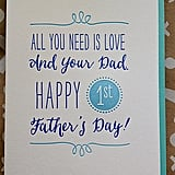 """""""I found out a week before Father's Day. Not being able to keep it to myself for an entire week, I gave him an early Father's Day card from the baby."""" — Katrina S."""