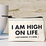High on Life Pouch