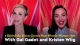 Gal Gadot and Kristen Wiig Wonder Woman 1984 Video Interview