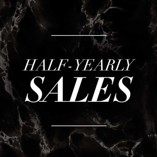 The Best Half-Yearly Sales To Shop in One Place