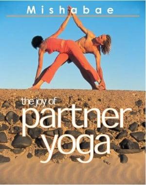 Partner Yoga Book: The Joy of Partner Yoga