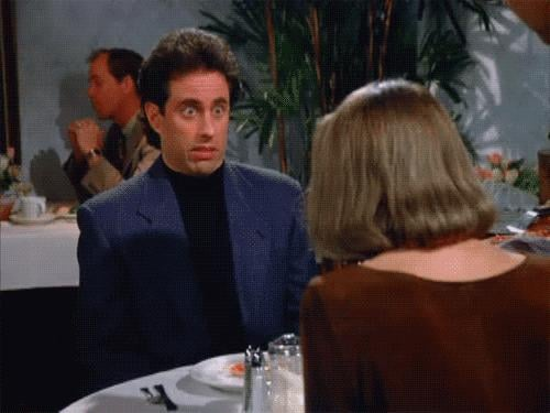 When Jerry Makes This Face on a Date
