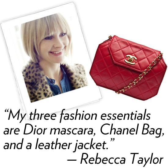 Rebecca Taylor, designer Three words that describe your Fall '12 collection: Modern, feminine, and beautiful. What's your hidden talent? I can whistle really loud with my two fingers. What are your three fashion essentials? Dior Show mascara, Chanel bag, and Rebecca Taylor cropped leather jacket What's your favorite Winter comfort food? Fried chicken from Kiwiana in Brooklyn How are you planning to de-stress and relax after NYFW? I am going to Turks & Caicos with my family for some R&R.