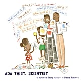 Ada Twist, Scientist (4+)