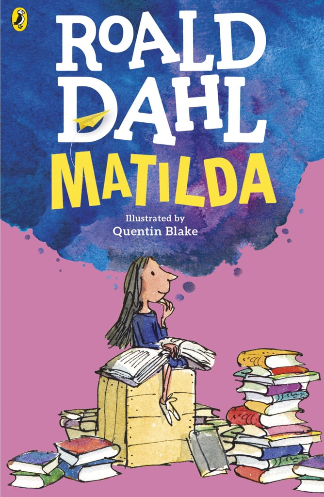 For 8-Year-Olds: Matilda by Roald Dahl