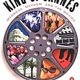 King of Cannes: Madness, Mayhem, and the Movies