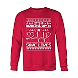 "Grey's Anatomy ""It's a Beautiful Day to Save Lives"" Ugly Christmas Shirt"