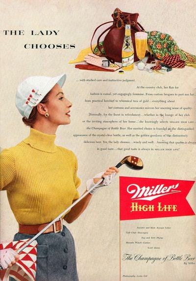 """A sporty woman who enjoys beer? If only we could see something like this 1952 Miller ad today. The copy tells you that this woman """"knowingly selects Miller High Life . . . the Champagne of Bottle Beer."""""""