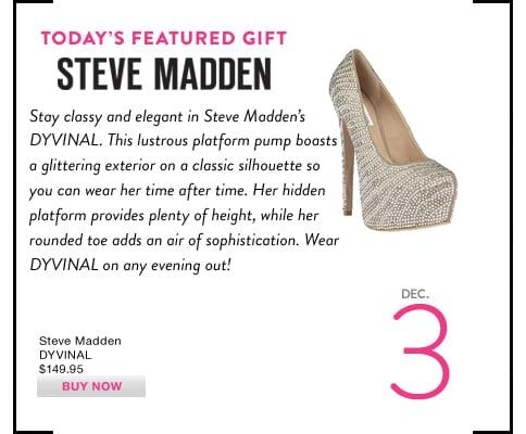 Steve Madden's DYVINAL.