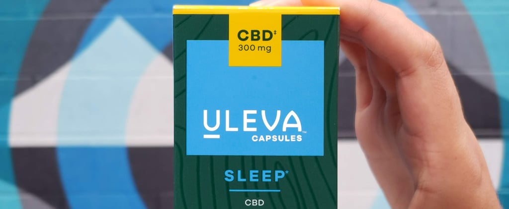 I Tried Uleva's CBD and Melatonin Supplement For Sleep