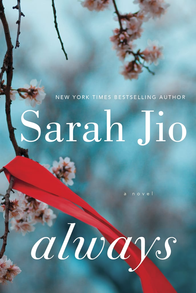 Always by Sarah Jio, Out Feb. 7