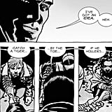 """The scene in the comics plays out almost frame for frame, word for word the way it does in the show's finale. Negan surprises Rick and the group, surrounds them with his merry band of murdering Saviors, and tells them that he's going to kill one of them as retribution for their deadly attack on a Savior compound. Negan chooses his victim by playing a cruel game of """"eeny, meeny, miny, moe"""" among the group, who are lined up and kneeling in front of him."""