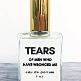 Tears of Men Who Have Wronged Me Perfume