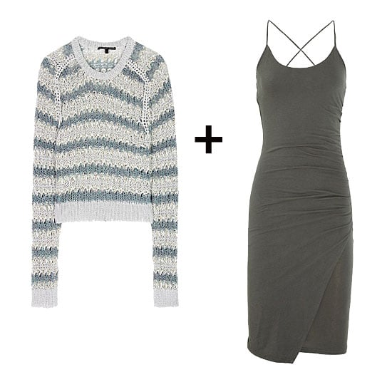 We love the textural intrigue of a wide-knit against a streamlined, sexy-fit dress. The stripey style gives the look a sportier spin that would look perfect finished off with cutout ankle boots as we transition to Spring.  Theyskens' Theory Koro Linen and Tinsel-Effect Knit ($459), James Perse Ruched Cotton-Blend Jersey Dress ($175)