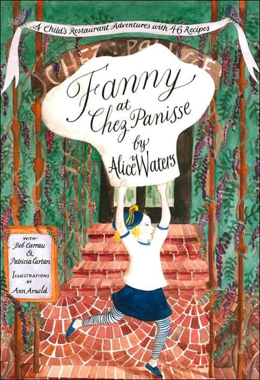 Summer Reading: Fanny At Chez Panisse