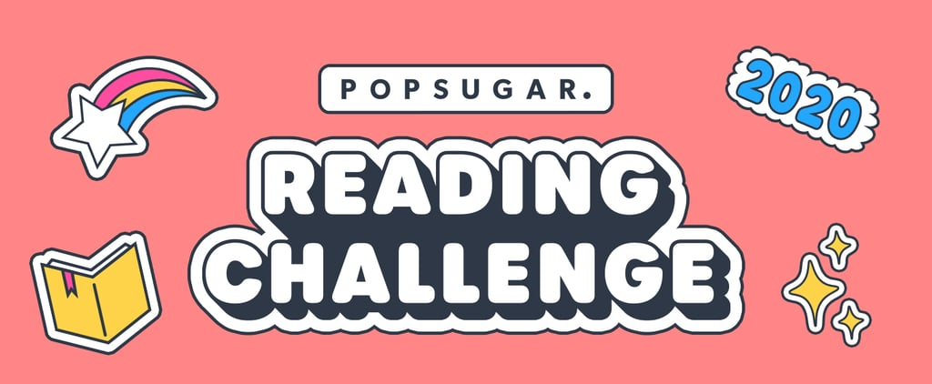 Take the 2020 POPSUGAR Reading Challenge