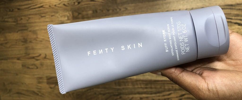 Fenty Skin Buff Ryder Exfoliating Body Scrub Review