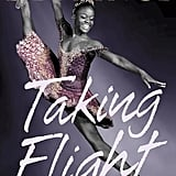 Taking Flight: From War Orphan to Star Ballerina (12+)