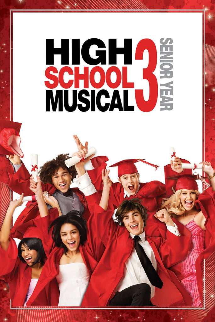 High School Musical 3: Senior Year | High School Movies on