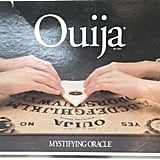 Even If You Were Too Scared to Even Buy a Ouija Board