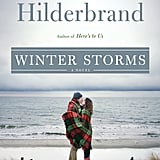 The Holiday: Winter Storms by Elin Hilderbrand