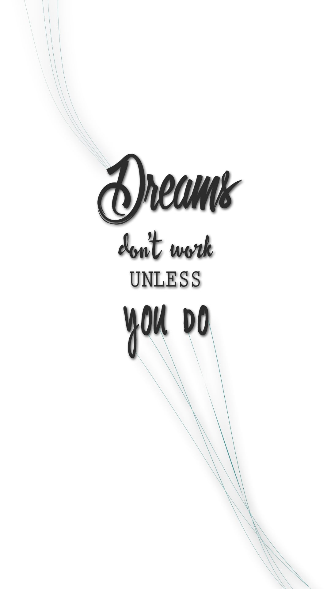 Dreams Don T Work Unless You Do 39 Iphone Wallpapers That Ll Get You Pumped Every Damn Day Popsugar Tech Photo 16