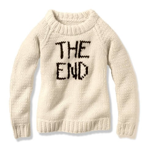"""It's been quite a year, but for those ready to close the book on it, might I suggest this stark """"The End"""" sweater ($99), a telling design that comes right off the Joe Fresh Fall 2013 runway? — KS"""