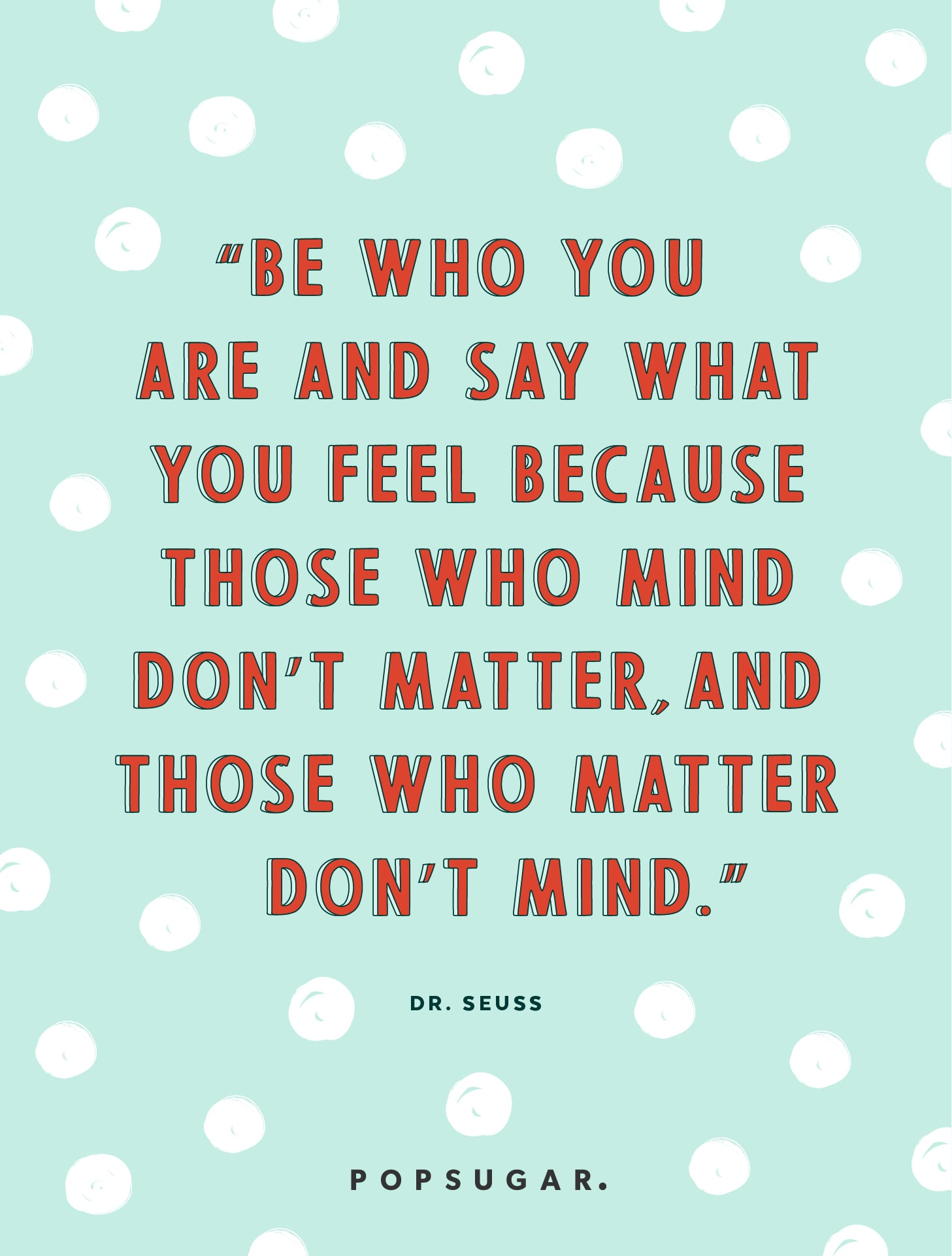 Be Yourself | 39 Powerful Quotes That Will Change the Way ...