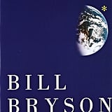 Iowa: Bill Bryson