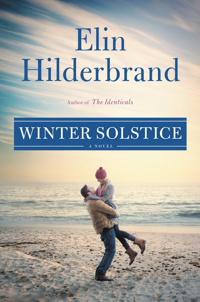 Winter Solstice by Elin Hilderbrand, Out Oct. 3