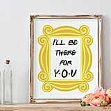 """""""I'll Be There For You"""" Nursery Decor"""