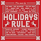 Various Artists: Holidays Rule ($8)