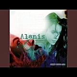 """Mary Jane"" by Alanis Morissette"