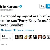 Julie Klausner tweeted about her cat.
