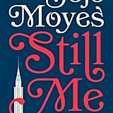 Still Me, Out Jan. 30