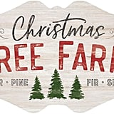 Christmas Tree Farm Whitewash Plaque Sign