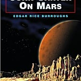 John Carter on Mars by Edgar Rice Burroughs
