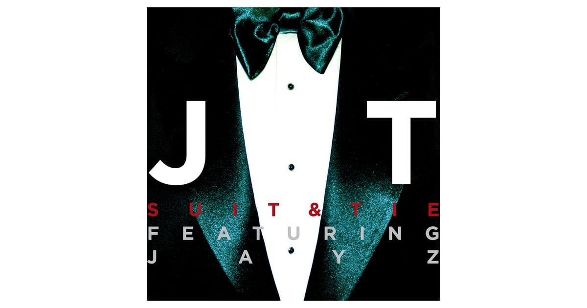 justin timberlake new song suit and tie popsugar