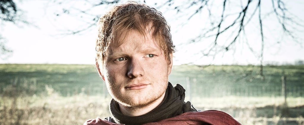 All About Ed Sheeran's Song From the Game of Thrones Premiere