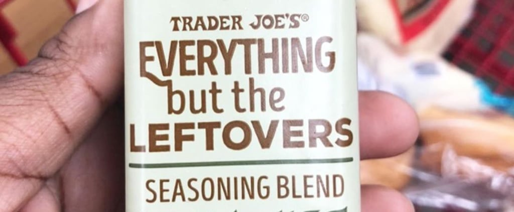 """Trader Joe's Sells """"Everything but the Leftovers"""" Seasoning"""