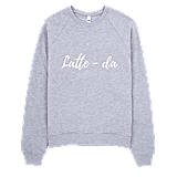 Jac and Lane Latte-da Sweatshirt ($45)