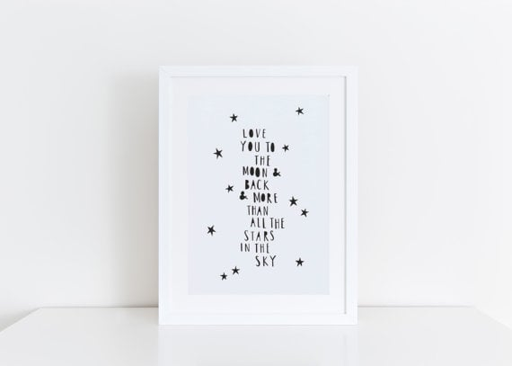 """Love You More Than All the Stars"" Nursery Print"