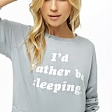 Rather Be Sleeping Graphic Pajama Top