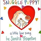 Age 0: Snuggle Puppy!