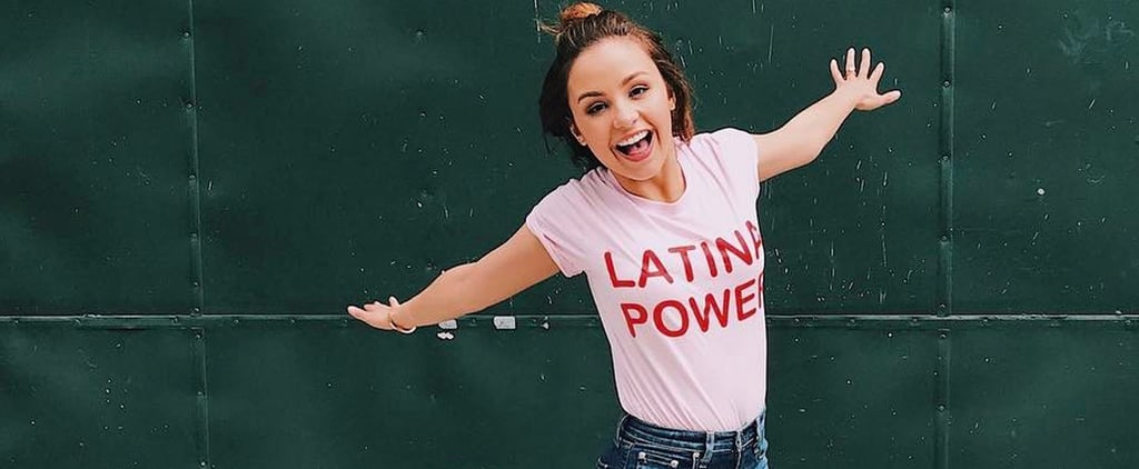 "This ""Latina Power"" T-Shirt Is Taking Over Instagram — and We Couldn't Be Happier"