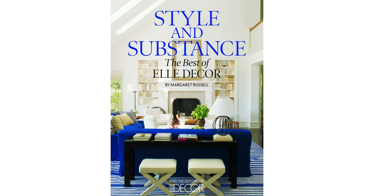 A review of elle decor 39 s style and substance by margaret for Decor market reviews